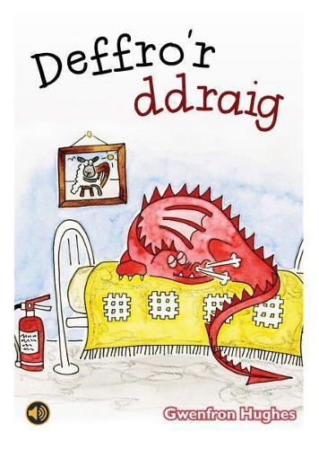 Llyfrau Llafar a Phrint: Deffro'r Ddraig (Paperback)