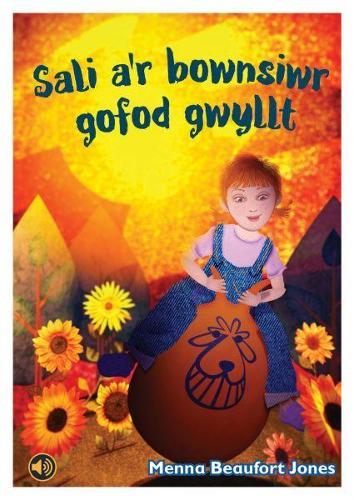 Llyfrau Llafar a Phrint: Sali a'r Bownsiwr Gofod Gwyllt (Paperback)