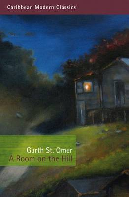 A Room on the Hill - Caribbean Modern Classics (Paperback)