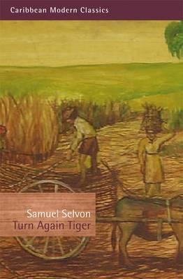 Turn Again Tiger - Caribbean Modern Classics (Paperback)