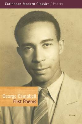 First Poems - Caribbean Modern Classics (Paperback)