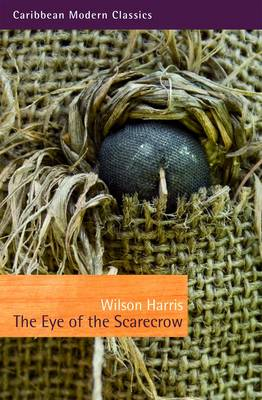 The Eye of the Scarecrow - Caribbean Modern Classics (Paperback)