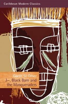 J-Black Bam and the Masqueraders - Caribbean Modern Classics (Paperback)