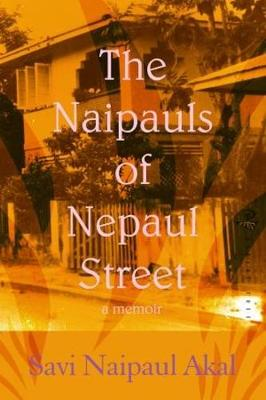 The Naipauls of Nepaul Street (Paperback)