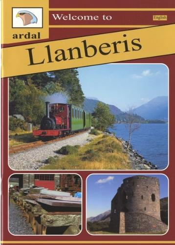 Welcome to Llanberis - Ardal Guides (Paperback)