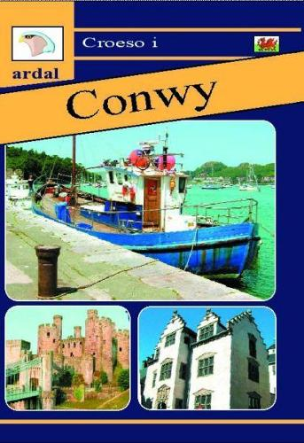 Croeso i Ardal Conwy (Paperback)