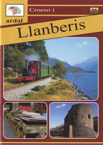 Croeso i Ardal Llanberis (Paperback)