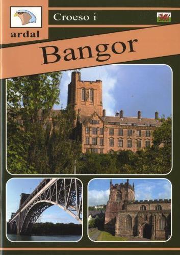 Croeso i Ardal Bangor (Paperback)
