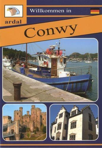 Willkommen in Conwy (Almaeneg) (Paperback)