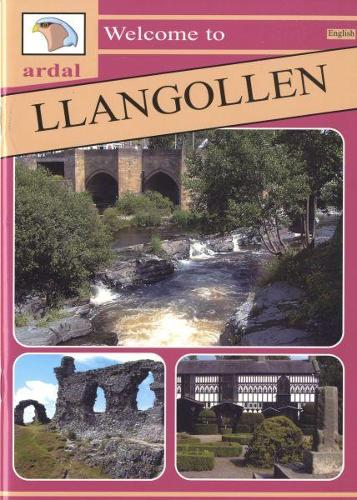 Ardal Guides: Welcome to Llangollen (Paperback)