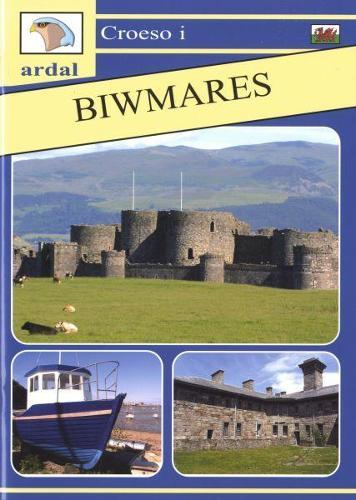 Croeso i Ardal Biwmares (Paperback)