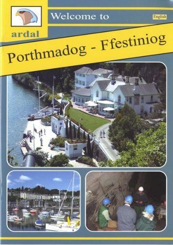 Croeso i Ardal Porthmadog - Ffestiniog (Paperback)