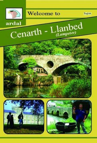 Ardal Guides: Welcome to Cenarth - Llanbed (Lampeter) (Paperback)