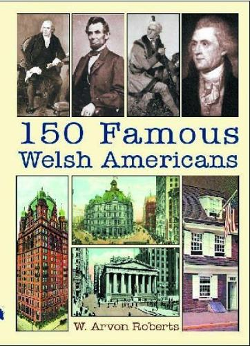 150 Famous Welsh Americans (Paperback)