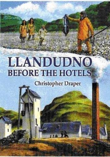 Llandudno Before the Hotels (Paperback)