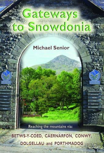 Gateways to Snowdonia (Paperback)