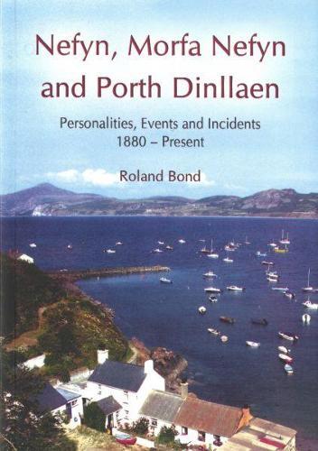 Nefyn, Morfa Nefyn and Porth Dinllaen (Paperback)
