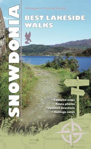 Carreg Gwalch Best Walks: Snowdonia Lakesides (Paperback)
