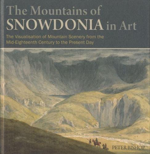Mountains of Snowdonia in Art, The (Hardback)