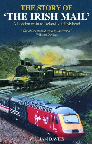 Story of the Irish Mail, The (Paperback)