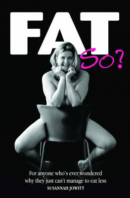 Fat, So? (Paperback)