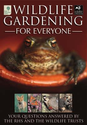 Wildlife Gardening for Everyone (Paperback)