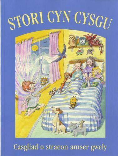 Stori Cyn Cysgu: Casgliad o Straeon Amser Gwely (Paperback)