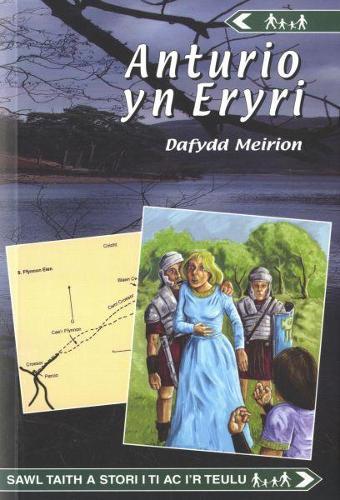 Cyfres Anturio: Anturio yn Eryri (Paperback)