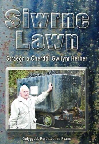 Siwrne Lawn - Straeon a Cherddi Gwilym Herber (Paperback)