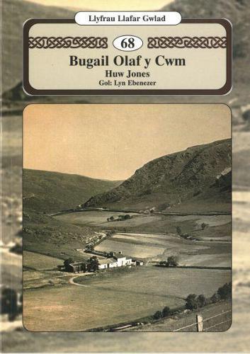 Llyfrau Llafar Gwlad: 68. Bugail Olaf y Cwm (Paperback)