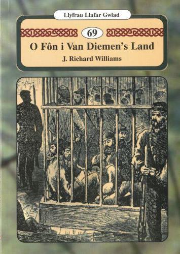 Llyfrau Llafar Gwlad: 69. O Fn i Van Diemen's Land (Paperback)