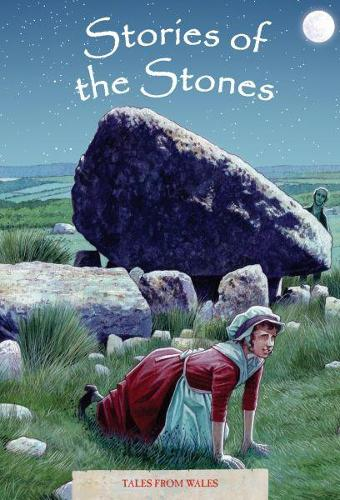 Tales from Wales 5: Stories of the Stones (Hardback)