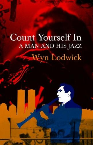Count Yourself in - A Man and his Jazz (Paperback)