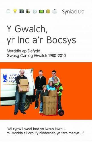 Cyfres Syniad Da: Y Gwalch, yr Inc a'r Bocsys - Gwasg Carreg Gwalch 1980-2010 (Paperback)