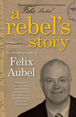 Rebel's Story, A (Paperback)