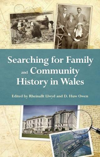 Searching for Family and Community History in Wales (Paperback)