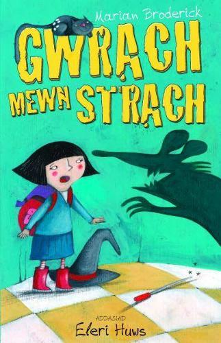 Cyfres Anni'r Wrach: Gwrach Mewn Strach (Paperback)
