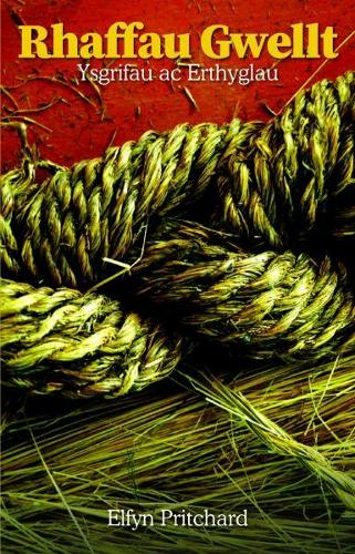 Rhaffau Gwellt - Ysgrifau ac Erthyglau (Paperback)