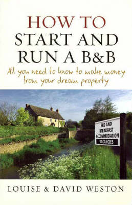 How to Start and Run a B&B (Paperback)