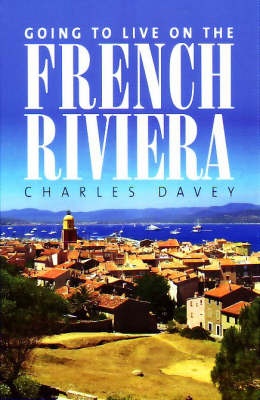 Going to Live on the French Riviera (Paperback)
