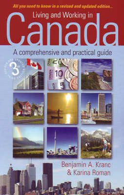 Living and Working in Canada: A Comprehensive and Practical Guide (Paperback)