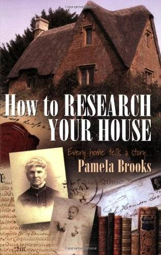 How to Research Your House: Every Home Tells a Story... (Paperback)
