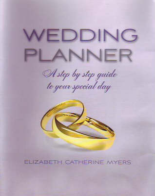 Wedding Planner: A Step by Step Guide to Your Special Day (Paperback)