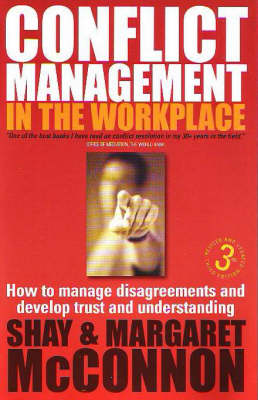 Conflict Management in the Workplace: How to Manage Disagreements and Develop Trust and Understanding (Paperback)