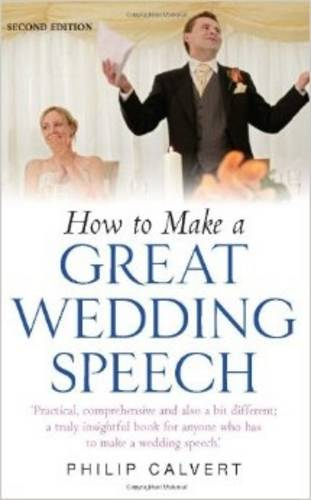 How to Make a Great Wedding Speech (Paperback)