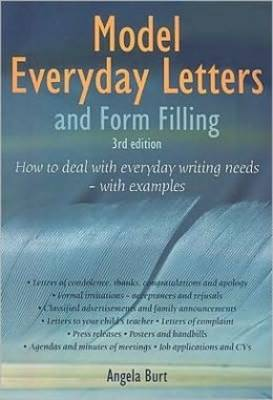 Model Everyday Letters and Form Filling: How to Deal with Everyday Writing Needs - with Examples (Paperback)