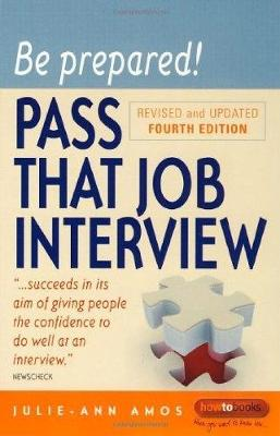 Be Prepared!, 4th Edition: Pass That Job Interview (Paperback)