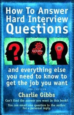 How to Answer Hard Interview Question 2nd Edition (Paperback)