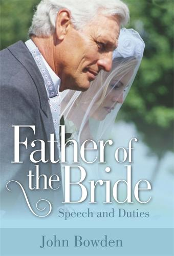 Father Of The Bride 2nd Edition: Speech and Duties (Paperback)