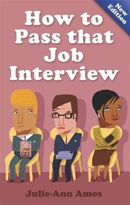 How To Pass That Job Interview 5th Edition (Paperback)